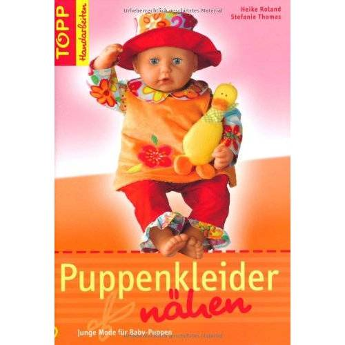Heike Roland - Puppenkleider nähen: Junge Mode für Baby-Puppen - Preis vom 20.10.2020 04:55:35 h