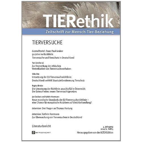 ALTEX Edition - TIERethik 02/2012: Heft 5: Tierversuche - Preis vom 15.04.2021 04:51:42 h