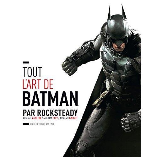 Collectif - Tout l'art de Batman par Rocksteady - Preis vom 09.05.2021 04:52:39 h