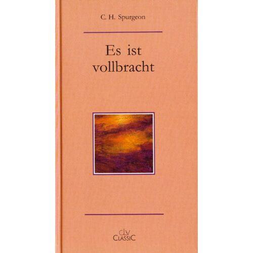 Spurgeon, C. H. - Es ist vollbracht - Preis vom 13.05.2021 04:51:36 h