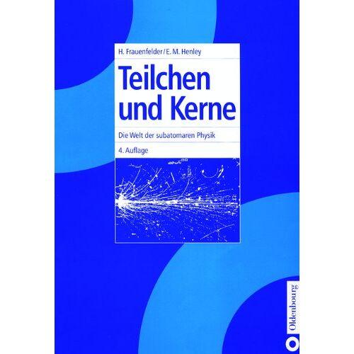 Hans Frauenfelder - Teilchen und Kerne: Die Welt der subatomaren Physik - Preis vom 10.05.2021 04:48:42 h