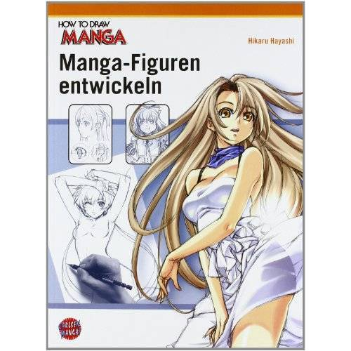 Hikaru Hayashi - How To Draw Manga: Manga-Figuren entwickeln - Preis vom 08.05.2021 04:52:27 h