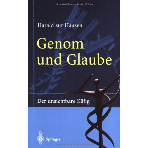Harald Hausen - Genom und Glaube: Der unsichtbare K??fig: Der unsichtbare Käfig - Preis vom 10.12.2019 05:57:21 h