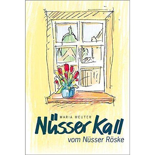 Maria Meuter - Nüsser Kall vom Nüsser Röske - Preis vom 21.01.2021 06:07:38 h