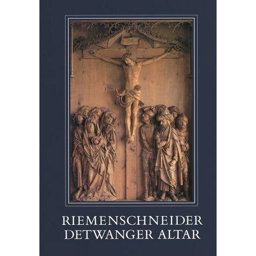 - Riemenschneider - Detwanger Altar - Preis vom 16.04.2021 04:54:32 h