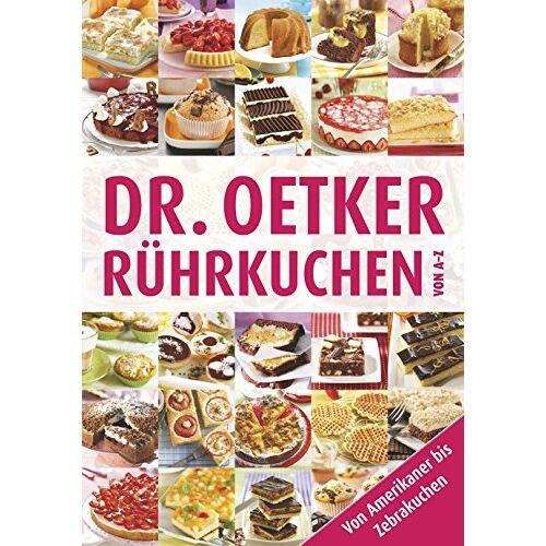 Dr. Oetker - Rührkuchen von A-Z - Preis vom 20.10.2020 04:55:35 h