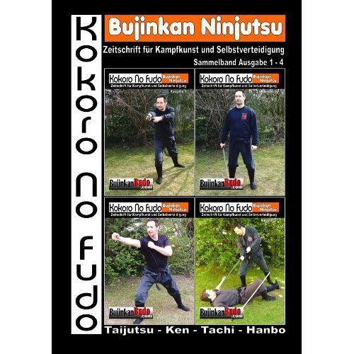 Thorsten Schwarz - Kokoro No Fudo - Bujinkan Ninjutsu - Preis vom 11.05.2021 04:49:30 h
