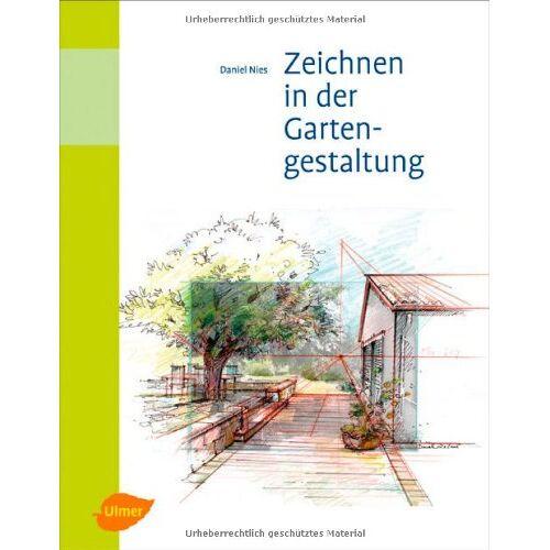 Daniel Nies - Zeichnen in der Gartengestaltung - - Preis vom 18.04.2021 04:52:10 h
