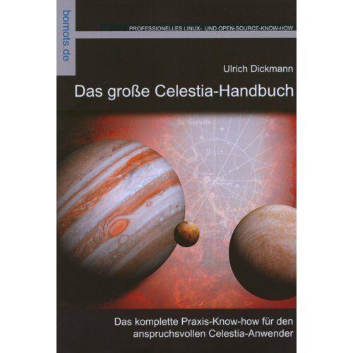 Ulrich Dickmann - Das große Celestia-Handbuch - Preis vom 14.05.2021 04:51:20 h