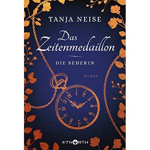 Tanja Neise - Das Zeitenmedaillon – Die Seherin - Preis vom 20.10.2020 04:55:35 h