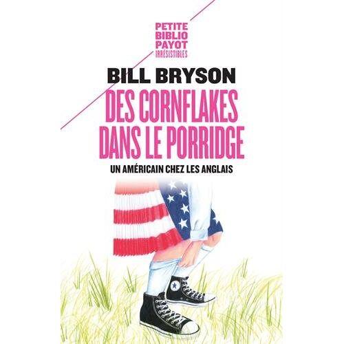 - Des cornflakes dans le porridge : Un Américain chez les Anglais - Preis vom 14.04.2021 04:53:30 h