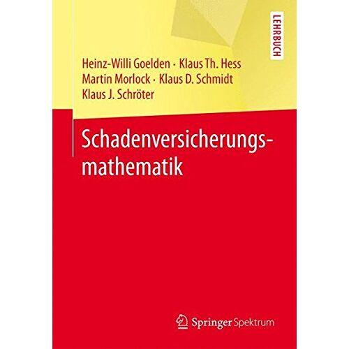 Heinz-Willi Goelden - Schadenversicherungsmathematik - Preis vom 21.10.2020 04:49:09 h