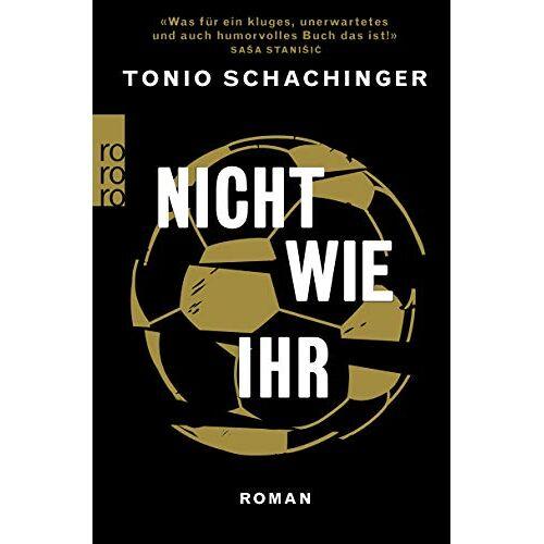 Tonio Schachinger - Nicht wie ihr - Preis vom 21.10.2020 04:49:09 h