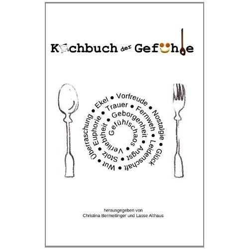 Christina Bermeitinger - Kochbuch der Gefühle - Preis vom 09.05.2021 04:52:39 h