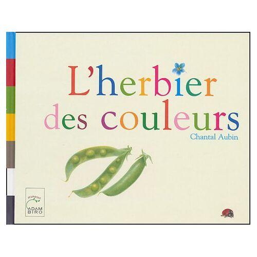 Chantal Aubin - L'herbier des couleurs - Preis vom 28.02.2021 06:03:40 h