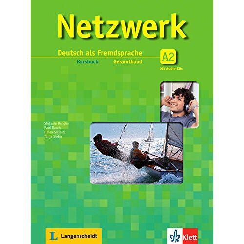 Stefanie Dengler - Netzwerk A2: Deutsch als Fremdsprache. Kursbuch mit 2 Audio-CDs - Preis vom 21.10.2019 05:04:40 h