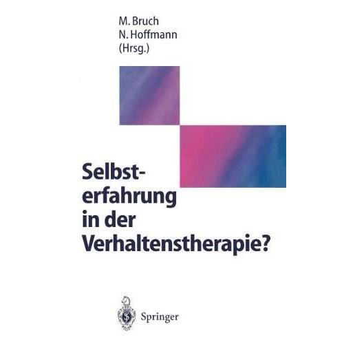 Michael Bruch - Selbsterfahrung in der Verhaltenstherapie? - Preis vom 12.05.2021 04:50:50 h
