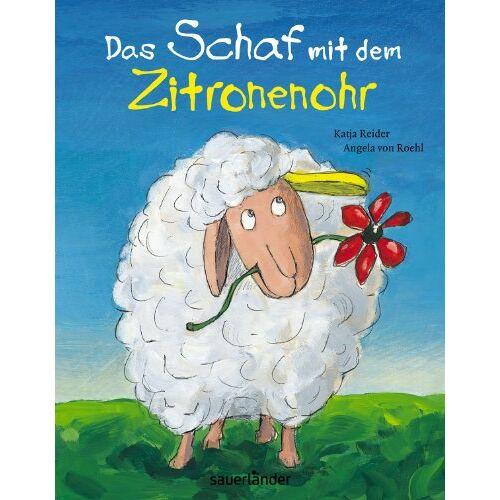 Katja Reider - Das Schaf mit dem Zitronenohr - Preis vom 11.05.2021 04:49:30 h