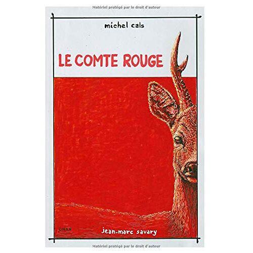 MICHEL CALS - LE COMTE ROUGE - Preis vom 20.10.2020 04:55:35 h