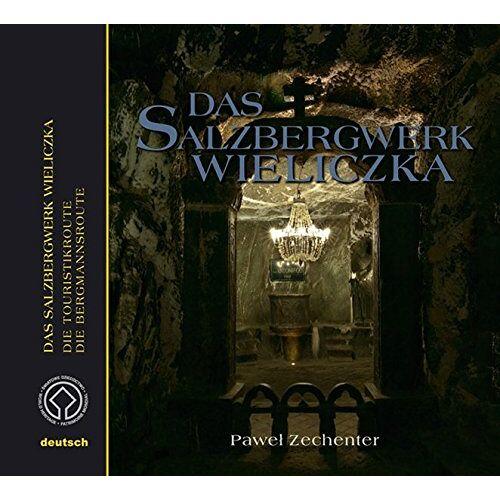 Pawel Zechenter - Das Salzbergwerk Wieliczka - Preis vom 20.10.2020 04:55:35 h