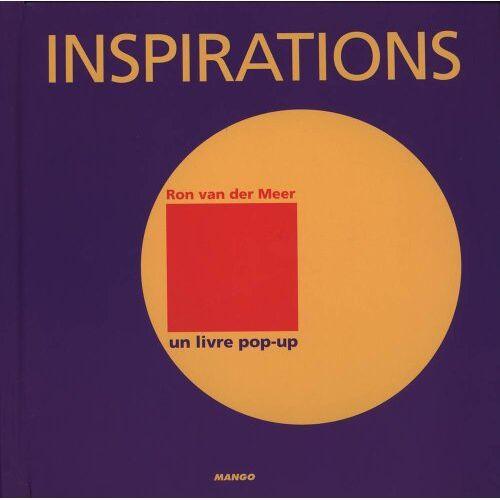 Meer, Ron van der - Inspirations : Un livre pop-up - Preis vom 31.03.2020 04:56:10 h