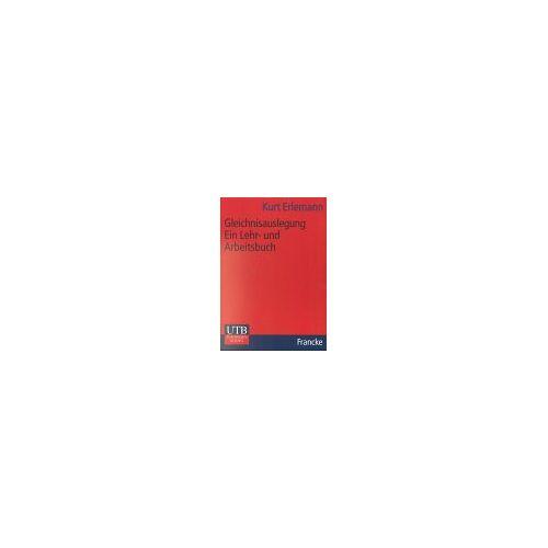 Kurt Erlemann - Gleichnisauslegung - Preis vom 24.02.2021 06:00:20 h