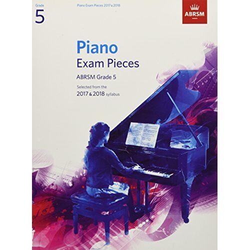 Richard Jones - Piano Exam Pieces 2017 & 2018, ABRSM Grade 5: Selected from the 2017 & 2018 syllabus (ABRSM Exam Pieces) - Preis vom 14.01.2021 05:56:14 h