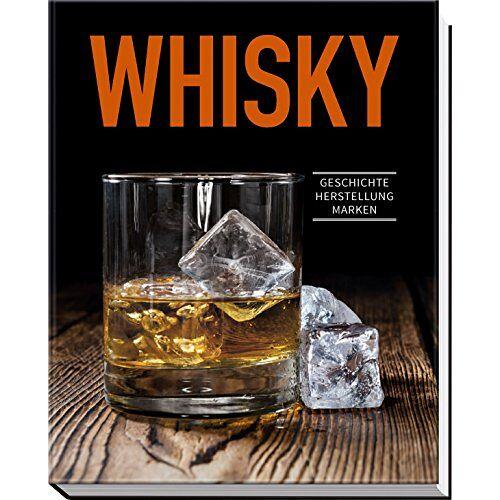 Ulrike Lowis - Whisky: Geschichte, Herstellung, Marken - Preis vom 16.01.2021 06:04:45 h