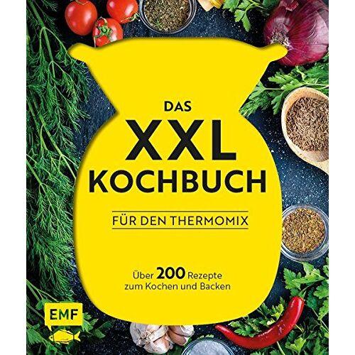 Daniela Behr - Das XXL-Kochbuch für den Thermomix: Über 200 Rezepte zum Kochen und Backen - Preis vom 05.09.2020 04:49:05 h