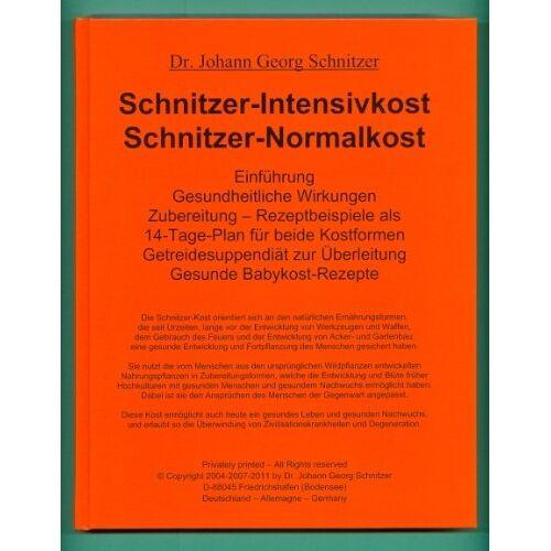 Schnitzer, Johann G - Schnitzer-Intensivkost, Schnitzer-Normalkost: Rezeptbeispiele als 14-Tage-Plan für beide Kostformen - Preis vom 13.05.2021 04:51:36 h