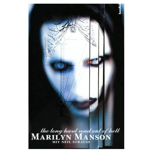 Marilyn Manson - The Long Hard Road Out Of Hell - Preis vom 14.07.2019 05:53:31 h
