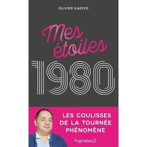 Olivier Kaefer - Mes étoiles 1980 - Preis vom 06.09.2020 04:54:28 h