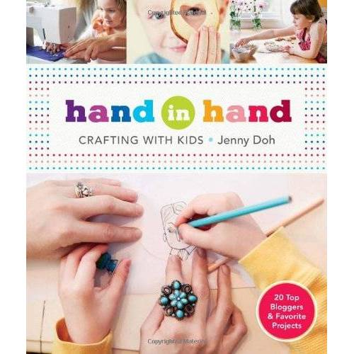 Jenny Doh - Hand in Hand: Crafting with Kids - Preis vom 13.05.2021 04:51:36 h