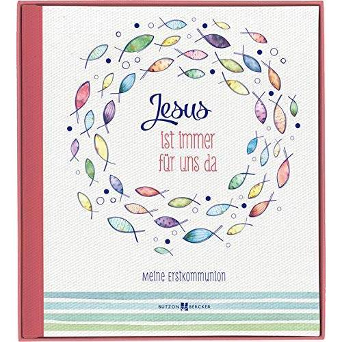 Eva Dicks - Jesus ist immer für uns da: Meine Erstkommunion - Preis vom 11.05.2021 04:49:30 h