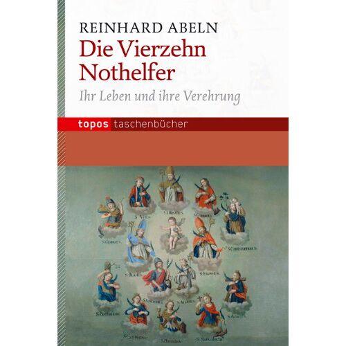 Reinhard Abeln - Die Vierzehn Nothelfer: Ihr Leben und ihre Verehrung - Preis vom 12.04.2021 04:50:28 h