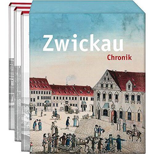 Kulturamt der Stadt Zwickau - Chronik Zwickau: 3 Bände im Schuber inkl. Kartenmappe - Preis vom 12.05.2021 04:50:50 h