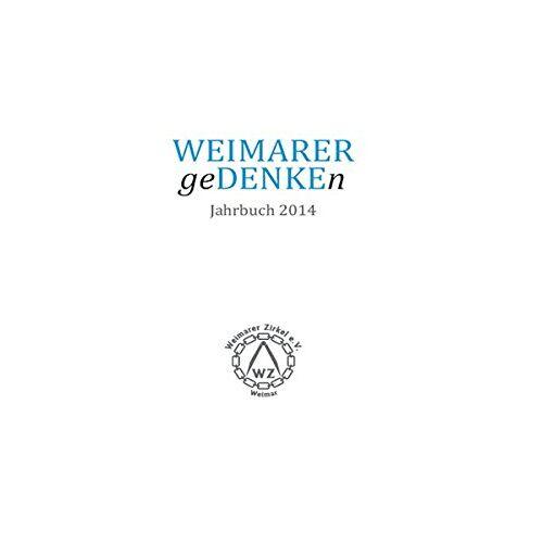 Knabe Verlag Weimar - WEIMARER geDENKEn: Jahrbuch 2014 - Preis vom 07.03.2021 06:00:26 h