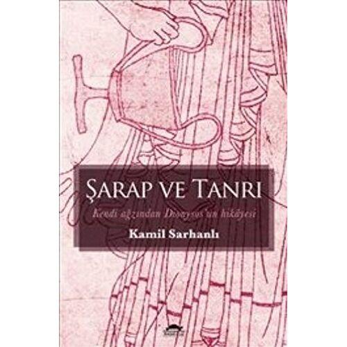 Kamil Sarhanli - Sarap ve Tanri - Preis vom 15.05.2021 04:43:31 h