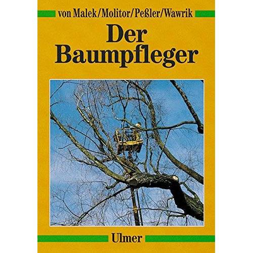 Malek, Johannes von - Der Baumpfleger - Preis vom 05.05.2021 04:54:13 h