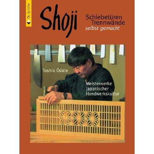 Toshio Odate - Shoji: Schiebetüren, Trennwände selbst gemacht - Preis vom 05.10.2020 04:48:24 h