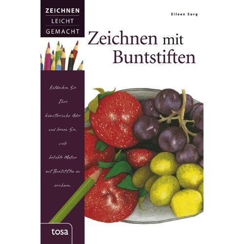 Eileen Sorg - Zeichnen mit Buntstiften: Zeichnen leicht gemacht - Preis vom 19.10.2019 05:00:42 h