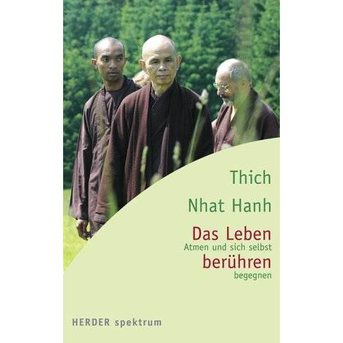 Thich Nhat Hanh - Das Leben berühren. Atmen und sich selbst begegnen - Preis vom 06.09.2020 04:54:28 h