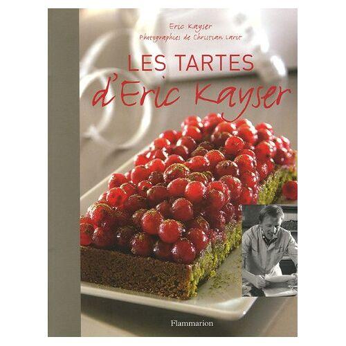 Eric Kayser - Les tartes d'Eric Kayser - Preis vom 25.01.2021 05:57:21 h