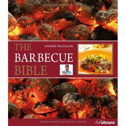 Steven Raichlen - The Barbecue Bible - Preis vom 09.05.2021 04:52:39 h