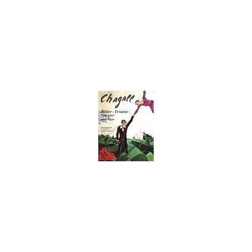 Marc Chagall - Chagall. Bilder, Träume, Theater 1908 - 1920 - Preis vom 06.04.2021 04:49:59 h