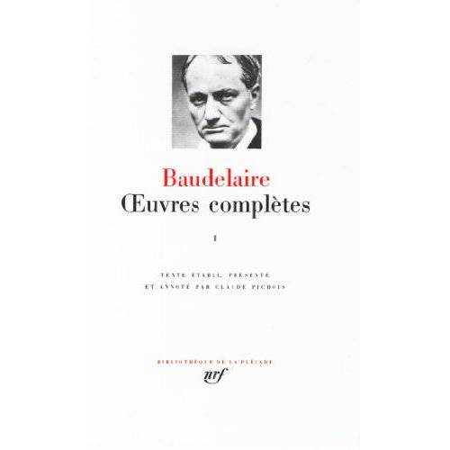 Charles Baudelaire - Baudelaire : Oeuvres complètes, tome 1 (Pleiade Series) - Preis vom 13.05.2021 04:51:36 h