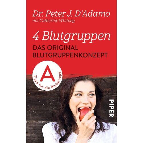 D'Adamo, Peter J. - 4 Blutgruppen - Das Original-Blutgruppenkonzept: Tips für die Blutgruppe A - Preis vom 08.05.2021 04:52:27 h