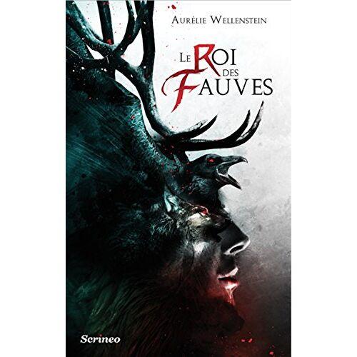 Aurélie Wellenstein - Le Roi des Fauves - Preis vom 16.01.2021 06:04:45 h