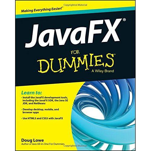 Doug Lowe - JavaFX For Dummies (For Dummies (Computers)) - Preis vom 21.10.2020 04:49:09 h