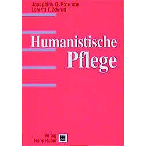Paterson, Josephine G. - Humanistische Pflege - Preis vom 10.05.2021 04:48:42 h